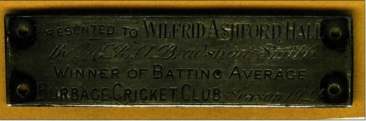 The plate from the bat presented to Wilfrid in 1924 when he topped the batting averages